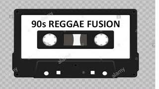 90s REGGAE FUSION