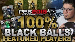 PES 2019 Featured Players 100% Black Ball   myClub POTW.