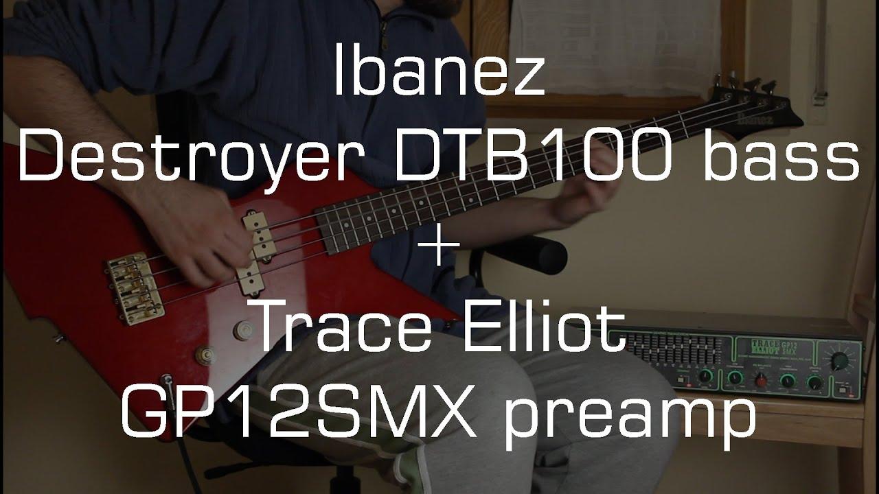 ibanez destroyer dtb100 bass trace elliot gp12smx preamp youtube. Black Bedroom Furniture Sets. Home Design Ideas