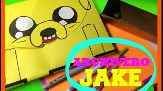 DIY ARCHIVERO / JAKE HORA DE AVENTURA   JESSY MAKEUP