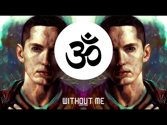 Eminem - Without Me (Xinddy Remix)