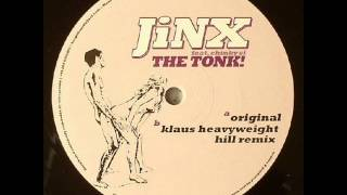 Jinx Feat Chinky Si - The Tonk