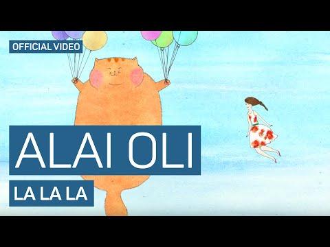 Клип Alai Oli - La La La