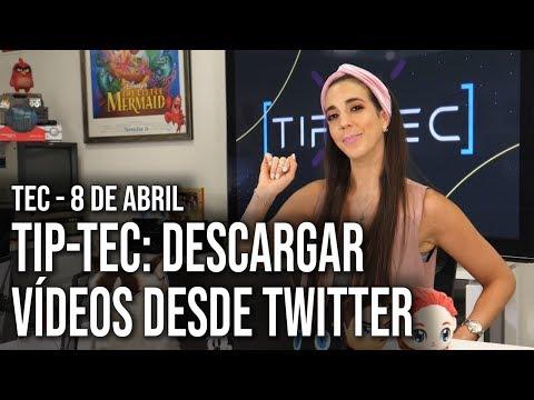 TIP-TEC: Descargar vídeos de Twitter