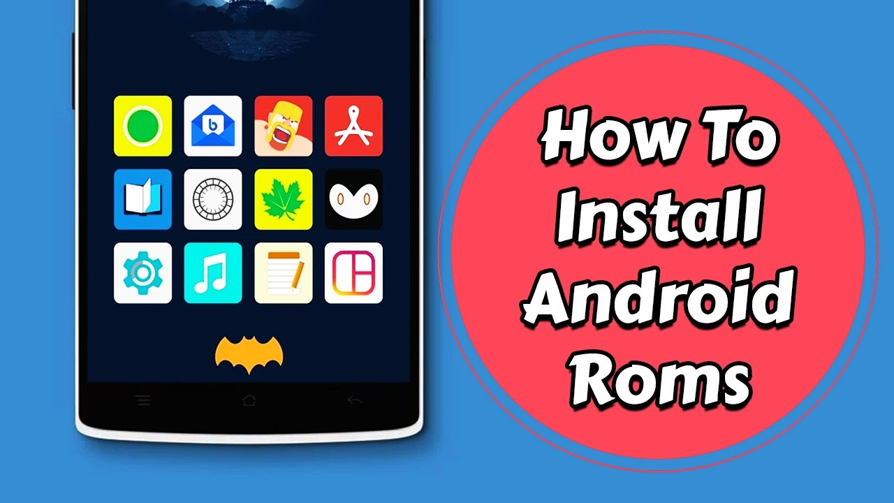 How to Install a Custom ROM On Any Android Device (100% fail proof 2017)