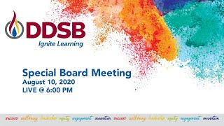 DDSB Special Board Meeting - August 10, 2020