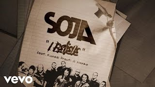 SOJA - I Believe (Official Lyric Video) ft. Michael Franti, Nahko
