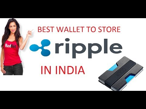 HOW TO STORE RIPPLE IN INDIA XRP BEST WALLETS