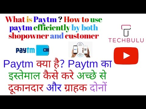 What is Paytm - how to use paytm efficiently - both for shopowner and customer | In Hindi