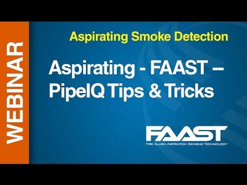 Aspirating - FAAST -- Webinar: PipeIQ Tips & Tricks