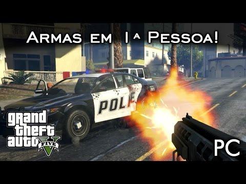 Todas as armas em 1ª pessoa e 60FPS! =D | GTA V - PC [PT-BR]