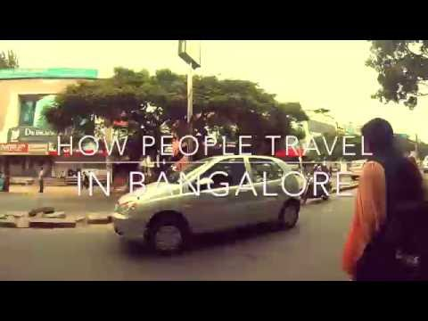 How People Travel In Bangalore? | Must Watch 2016