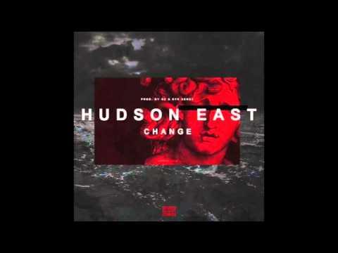 Hudson East - Change (Prod. OZ X Syk Sense)