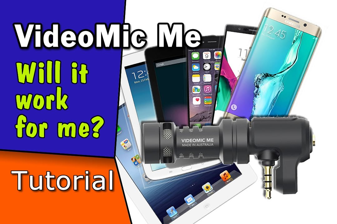 VideoMic Me- Will it work on my device? | Simple Audio Tips