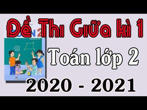 ĐỀ THI GIỮA HỌC KÌ 1 MÔN TOÁN LỚP 2 NĂM HỌC 2020 2021