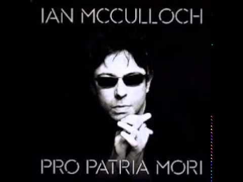 Ian McCulloch - Empty As A House [HD]