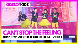 KIDZ BOP Kids - Can't Stop The Feeling! (KIDZ BOP World Tour Official Video)