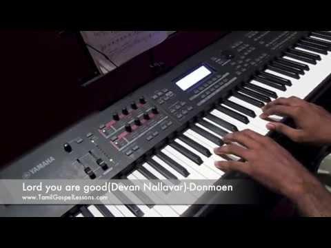 Lord you are good(Devan Nallavar)-Tamil Gospel Lessons