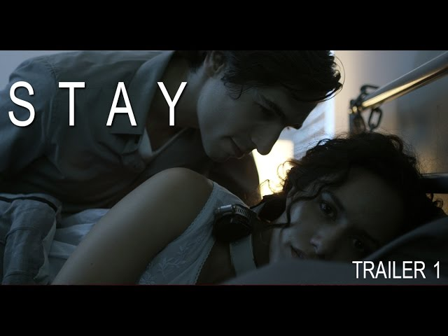 STAY - 1st Trailer