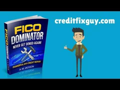 Credit Repair - Do It Yourself Credit Repair - FICO Dominator DIY Credit Repair Guide