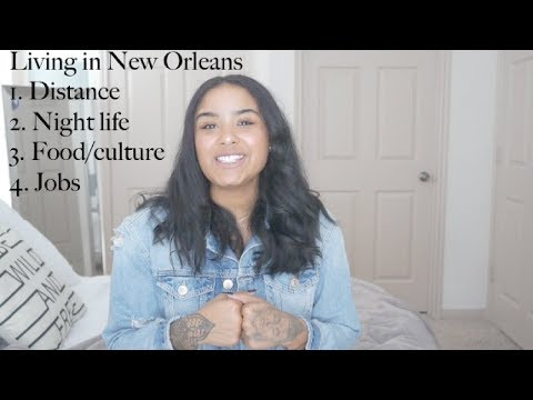 Should I move to New Orleans? What to expect.| Ju Gray