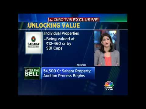 CNBC-TV18 Exclusive: `4,500 Cr Sahara Property Auction Process Begins