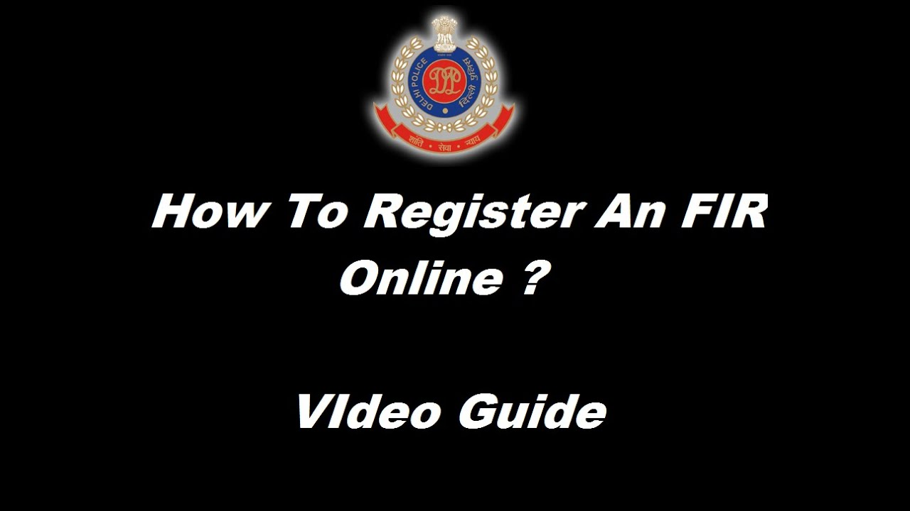 How to register an fir online in delhi video guide youtube spiritdancerdesigns Image collections
