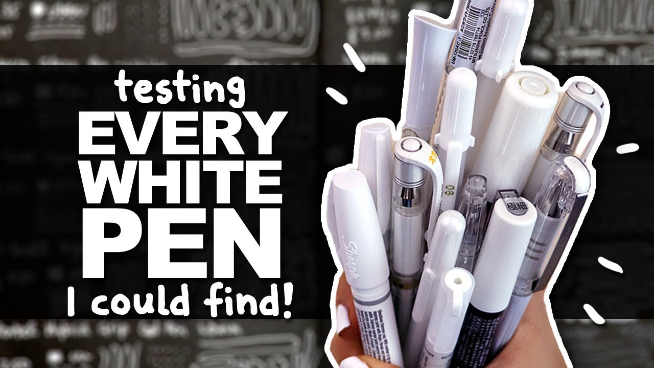 Best Worst White Pen Testing Every White Pen I Could Find Sakura Uni Ball Sharpie Etc
