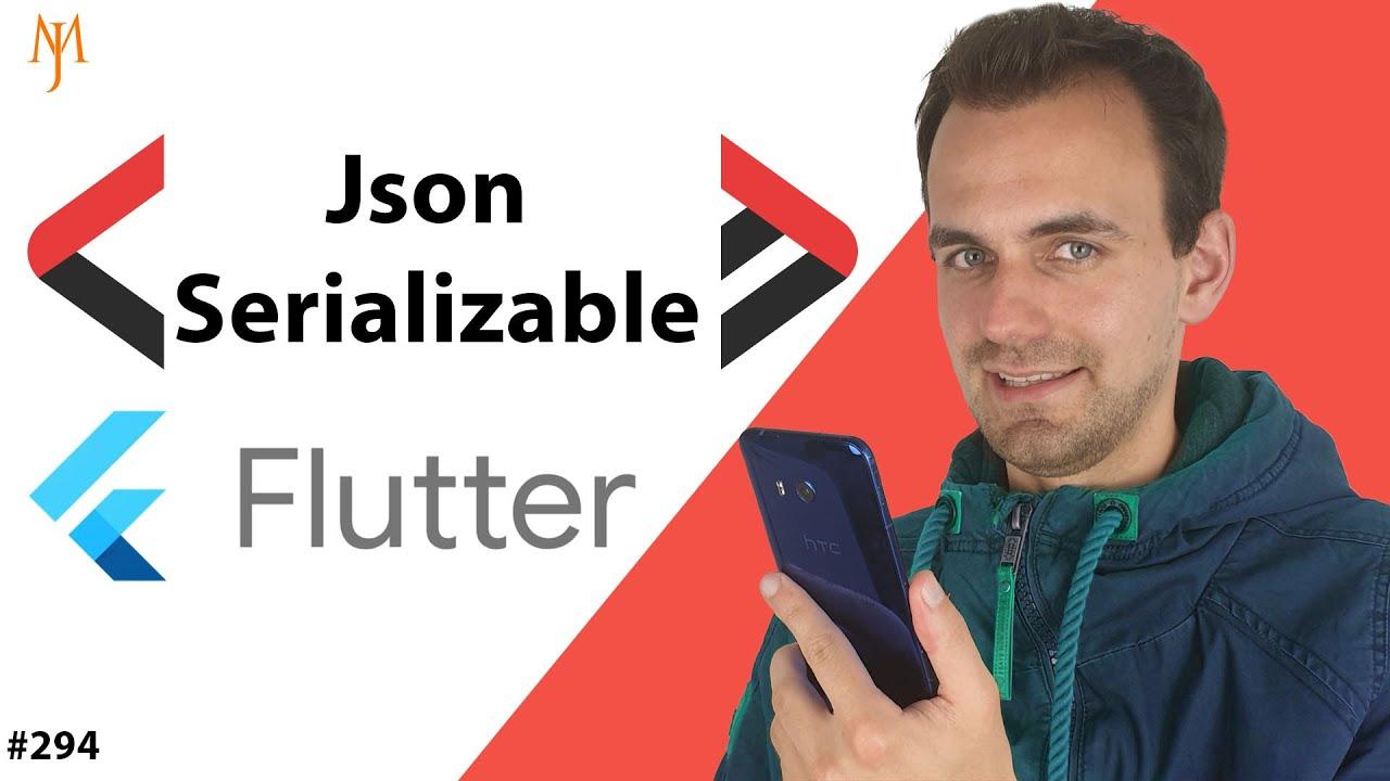 Flutter Tutorial - Convert JSON To Object & Object To JSON [2021] JSON Serializable