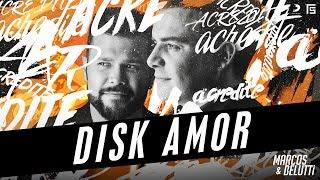 Marcos e Belutti - Disk Amor | #Acredite