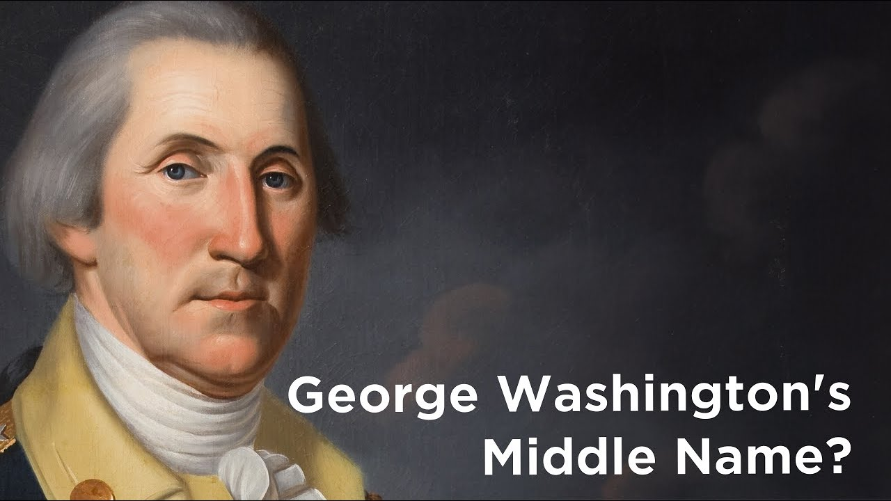 George Washington Have A Middle Name