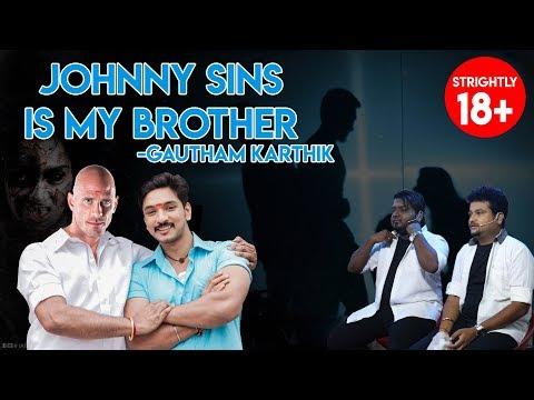 Johnny Sins is my brother - Gautham Karthick   Movie Nights   Black Sheep