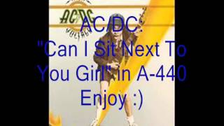"AC/DC ""Can I Sit Next To You Girl"": Retuned A-440 Version"