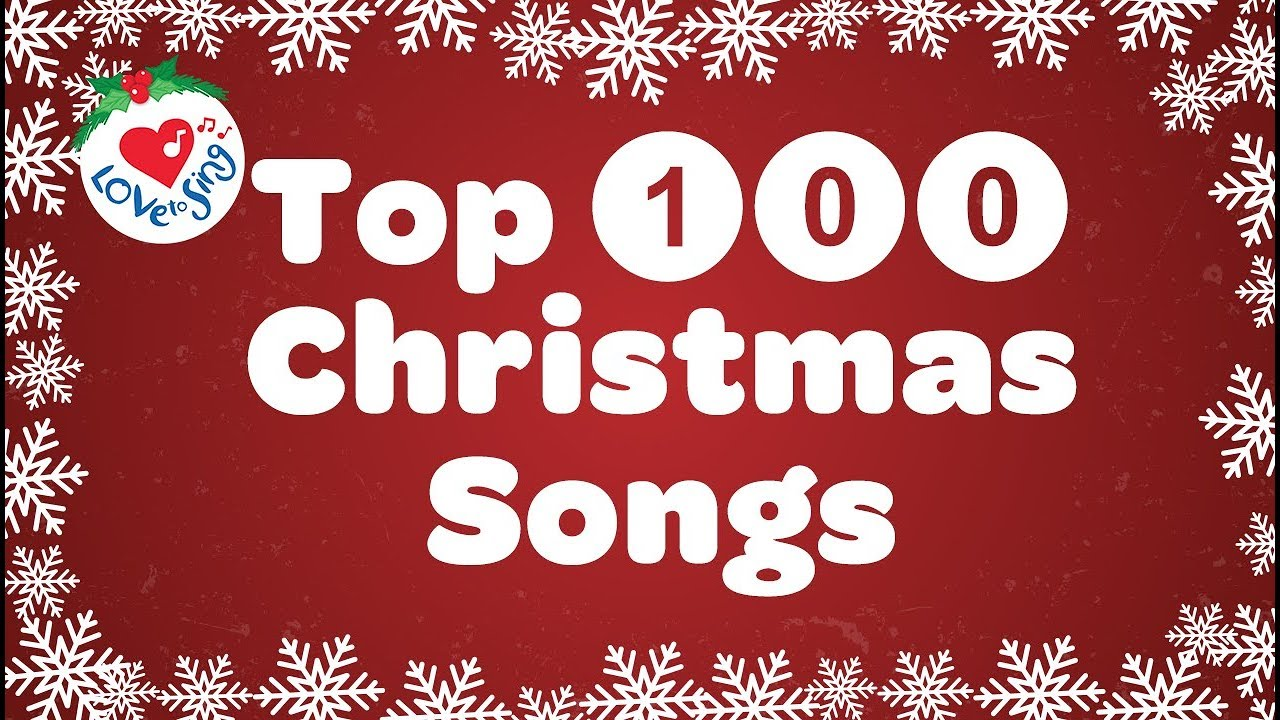 Top 100 Christmas Songs And Carols Playlist With Lyrics 2020 Youtube