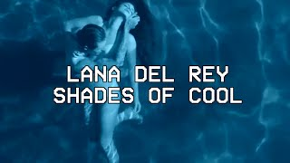 Baixar Shades Of Cool- Lana Del Rey