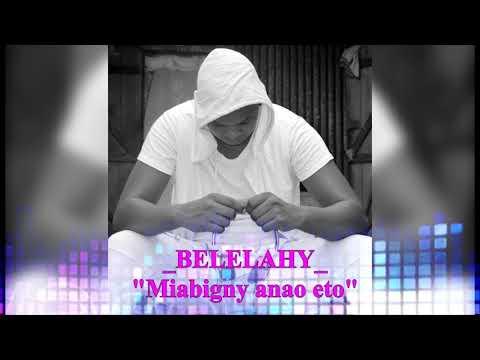 Belelahy-miambigny ano eto (gasy malagasy 2018)