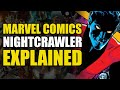 Marvel Comics Nightcrawler Explained mp3