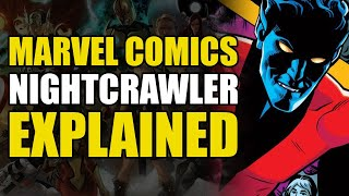 Marvel Comics: Nightcrawler Explained