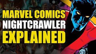 Marvel Comics: Nightcrawler Explained