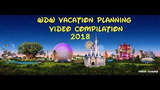 2018 Walt Disney World Vacation Planning Video Compilation - InteractiveWDW