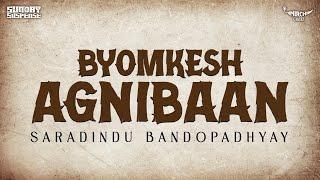 Sunday Suspense | Byomkesh | Agnibaan | Shorodindu Bandopadhyay | Mirchi 98.3