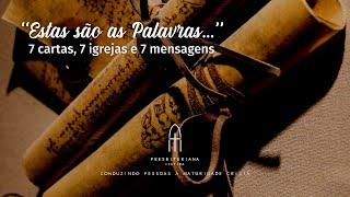 Estas são as Palavras... - Carta à igreja de Pérgamo - Rev. Rodrigo Leitão - 17/05/2020