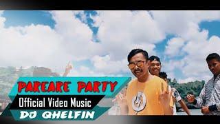 PAREARE PARTY 🎵Dj Qhelfin🎶 (Official Video Music 2020)