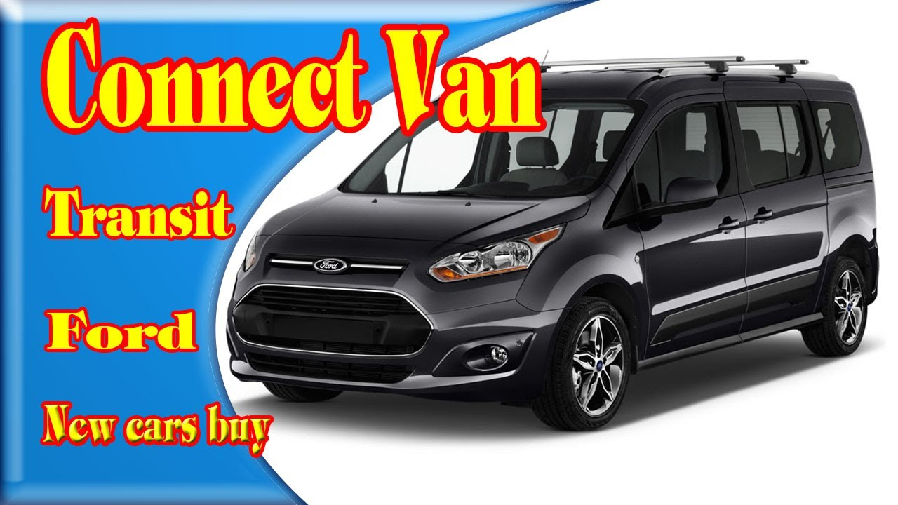 2018 ford transit connect 2018 ford transit connect. Black Bedroom Furniture Sets. Home Design Ideas