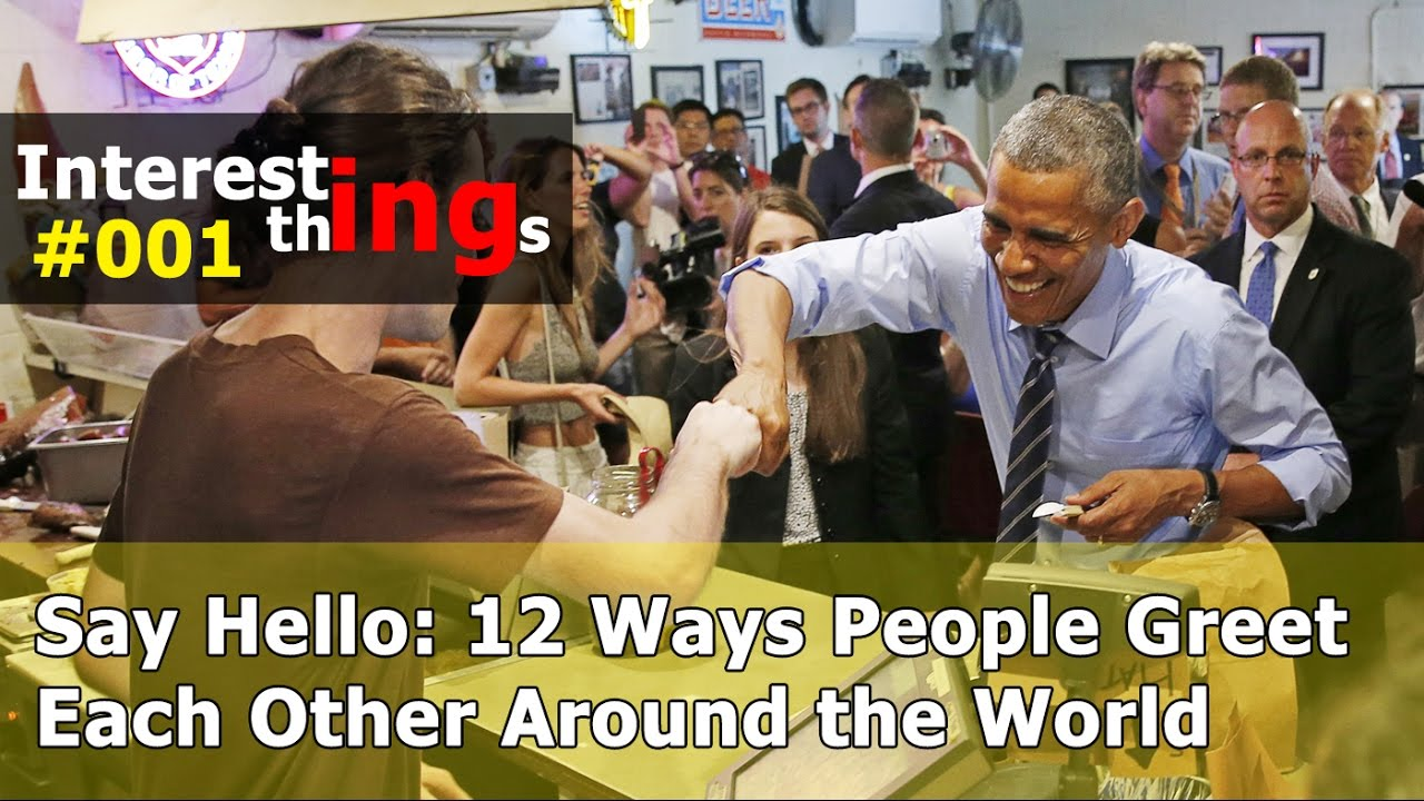 Say hello 12 ways people greet each other around the world say hello 12 ways people greet each other around the world interesting things tv m4hsunfo
