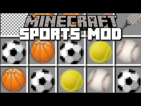 Minecraft SPORTS MOD / PLAY FOOTBALL, BASKETBALL, TENNIS & BASEBALL!! Minecraft