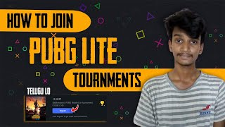 JOIN PUBG LITE TOURNMENTS IN INDIAN IN TELUGU: How To Join Pubg Lite Tournments In Telugu