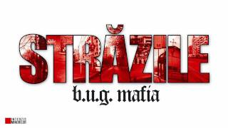 B.U.G. Mafia - Strazile (feat. Mario) (Remix)