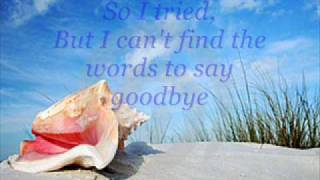 I can`t find the words to say Goodbye  by Bread with lyrics