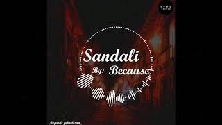 Sandali - Because (Karaoke/Instrumental)(Lyrics)